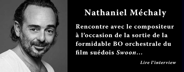 Interview de Nathaniel Méchaly, compositeur
