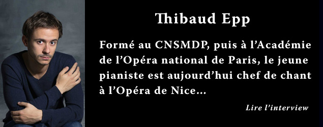 Interview de Thibaud Epp, pianiste et chef de chant