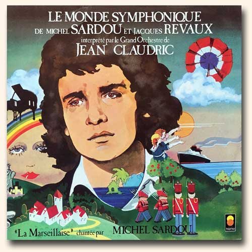 CD <i>Le Monde Symphonique de Michel Sardou</i> interprété par le grand orchestre de Jean Claudric.
