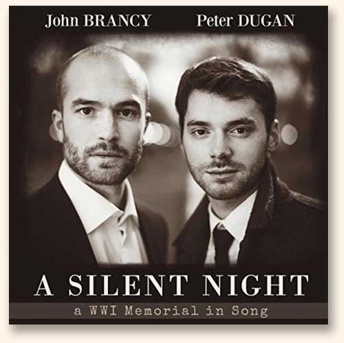 Premier disque de John Brancy et Peter Dugan : <i>A Silent Night - A WWI Memorial in Song</i>.